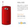 Mito A90 , Android Cina Jellybean Murah Harga 500 Ribuan